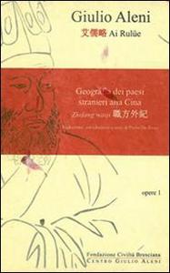 Libro Geografia dei paesi stranieri alla Cina. Zhifang Waiji. Vol. 1 Paolo De Troia