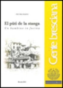 Libro Pütì de la stanga-Un bambino in fucina (El) Pietro Pasini