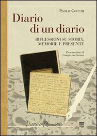 Diario di un diario. Riflessione su storia, memorie e presente