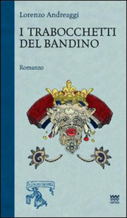I trabocchetti del bandino - Lorenzo Andreaggi - copertina