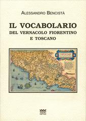 Il vocabolario del vernacolo fiorentino e toscano