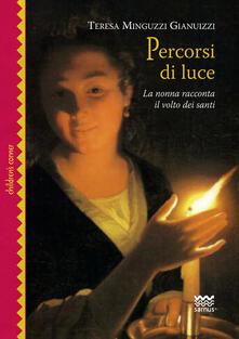 Librisulrazzismo.it Percorsi di luce. La nonna racconta il volto dei santi. Ediz. illustrata Image