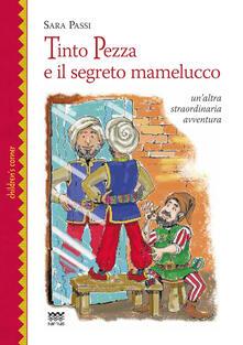 Equilibrifestival.it Tinto Pezza e il segreto mamelucco. Un'altra straordinaria avventura Image