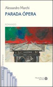 Libro Parada opera Alessandro Marchi