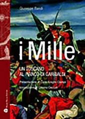 I Mille. Un toscano al fianco di Garibaldi