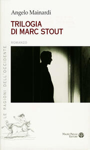 Trilogia di Marc Stout