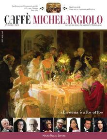 Caffè Michelangiolo (2014). Vol. 1.pdf