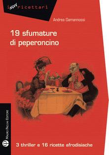 Amatigota.it 19 sfumature di peperoncino. 3 thriller e 16 ricette afrodisiache Image