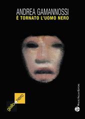 e tornato l'uomo nero (il mostro di Firenze e ancora fra noi)