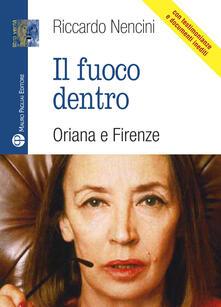 Il fuoco dentro. Oriana e Firenze.pdf