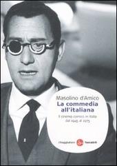 La commedia all'italiana. Il cinema comico in Italia dal 1945 al 1975