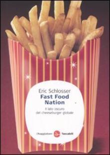 Fast food nation. Il lato oscuro del cheeseburger globale - Eric Schlosser - copertina