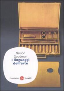 I linguaggi dell'arte - Nelson Goodman - copertina