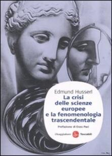 La crisi delle scienze europee e la fenomenologia trascendentale - Edmund Husserl - copertina