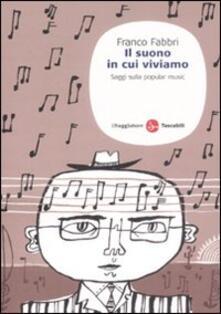 Il suono in cui viviamo. Saggi sulla popular music.pdf