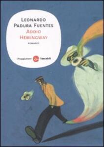 Addio Hemingway