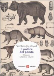 Il pollice del panda. Riflessioni sulla storia naturale
