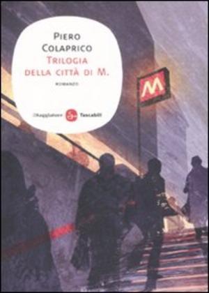 La trilogia della città di M.