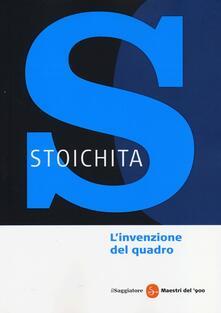 L' invenzione del quadro - Victor I. Stoichita - copertina