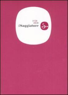 Il Saggiatore 1958-2008.pdf