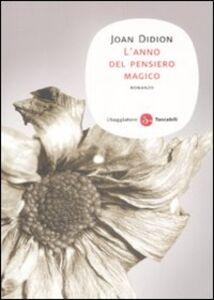 Libro L' anno del pensiero magico Joan Didion