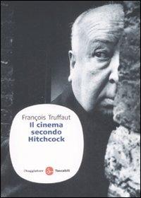 Il Il cinema secondo Hitchcock - Truffaut François - wuz.it