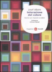 Libro Interazione del colore. Esercizi per imparare a vedere Josef Albers