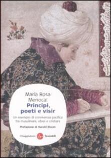 Principi, poeti e visir. Un esempio di convivenza pacifica tra musulmani, ebrei e cristiani.pdf