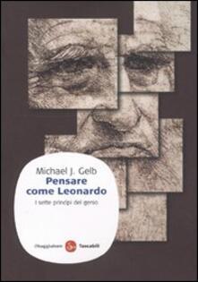 Camfeed.it Pensare come Leonardo. I sette princìpi del genio Image