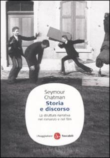 Storia e discorso. La struttura narrativa nel romanzo e nel film - Seymour Chatman - copertina