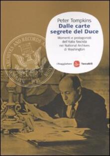 Winniearcher.com Dalle carte segrete del Duce. Momenti e protagonisti dell'Italia fascista nei National Archives di Washington Image