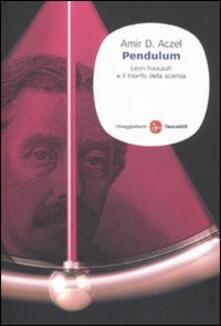 Camfeed.it Pendulum. Léon Foucault e il trionfo della scienza Image