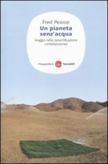 Antondemarirreguera.es Un pianeta senz'acqua. Viaggio nella desertificazione contemporanea Image