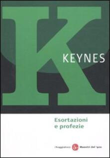Esortazioni e profezie - John Maynard Keynes - copertina