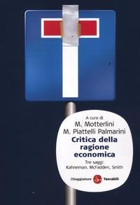 Critica della ragione economica - McFadden Daniel Smith Vernon L. Kahneman Daniel - wuz.it
