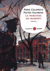 Libro La primavera dei maimorti Piero Colaprico Pietro Valpreda