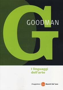 I linguaggi dell'arte. Ediz. illustrata - Nelson Goodman - copertina