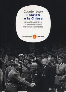 Listadelpopolo.it I nazisti e la chiesa. Gerarchie cattoliche e nazionalsocialisti tra silenzi e complicità Image
