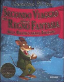 Secondo viaggio nel Regno della Fantasia. Alla ricerca della felicità - Geronimo Stilton - copertina