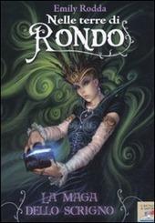 Nelle terre di Rondo - Emily Rodda.