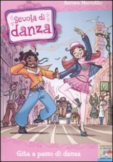 Gita a passo di danza - Aurora Marsotto - copertina