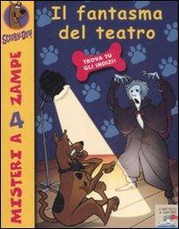 Il fantasma del teatro. Scooby-Doo!