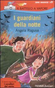 Libro I guardiani della notte Angela Ragusa