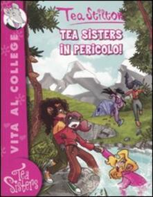 Squillogame.it Tea sisters in pericolo! Ediz. illustrata Image