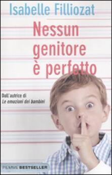 Nessun genitore è perfetto - Isabelle Filliozat - copertina