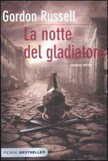 La notte del gladiatore - Gordon Russell - copertina