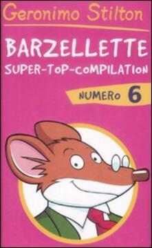 Barzellette. Super-top-compilation. Ediz. illustrata. Vol. 6 - Geronimo Stilton - copertina