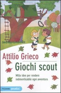 Giochi scout mille idee per rendere indimenticabile ogni for Idee per gara di cucina scout