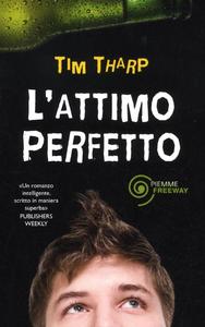 Libro L' attimo perfetto Tim Tharp