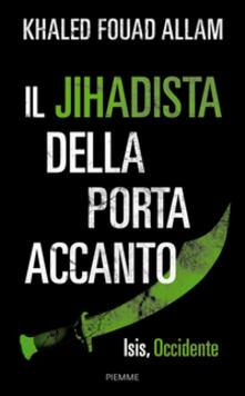 Steamcon.it Il jihadista della porta accanto. Isis, Occidente Image